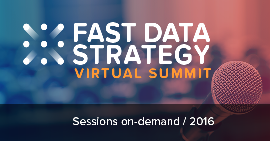 Fast Data Strategy Summit 2016